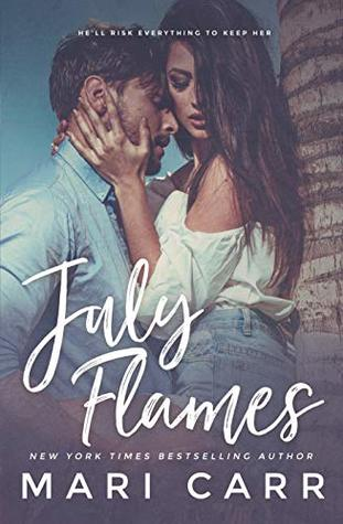 July Flames by Mari Carr