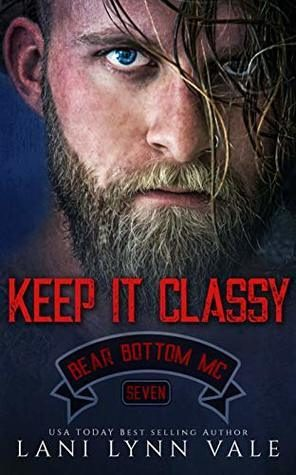 Keep It Classy by Lani Lynn Vale