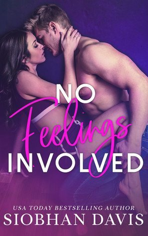 No Feelings Involved by Siobhan Davis