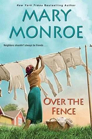 Over the Fence by Mary Monroe