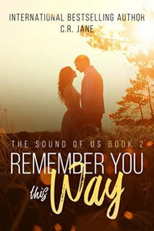 Remember You This Way by C.R. Jane