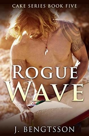 Rogue Wave by J. Bengtsson