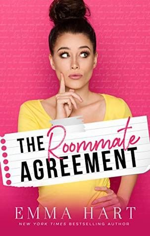 The Roommate Agreement by Emma Hart