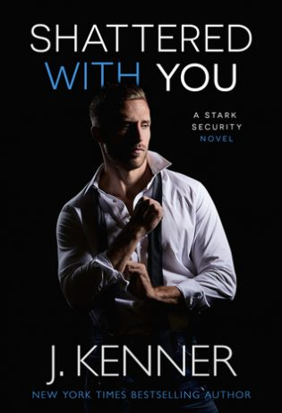 Shattered With You by J. Kenner