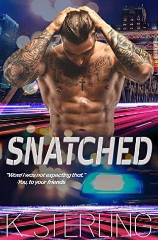 Snatched by K. Sterling