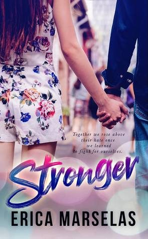 Stronger by Erica Marselas