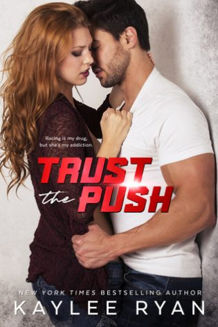 Trust the Push by Kaylee Ryan