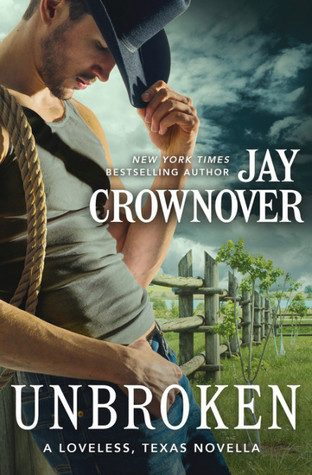 ARC Review: Unbroken by Jay Crownover