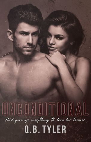 Unconditional by Q.B. Tyler