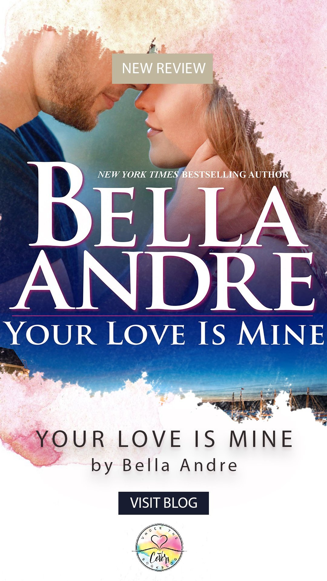 ARC Review: Your Love Is Mine by Bella Andre
