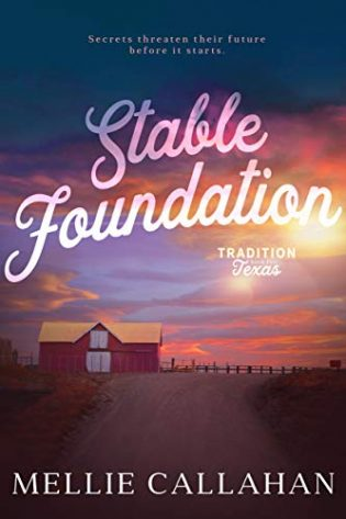 Stable Foundation by Mellie Callahan