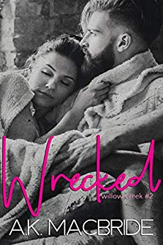 Wrecked by A.K. MacBride