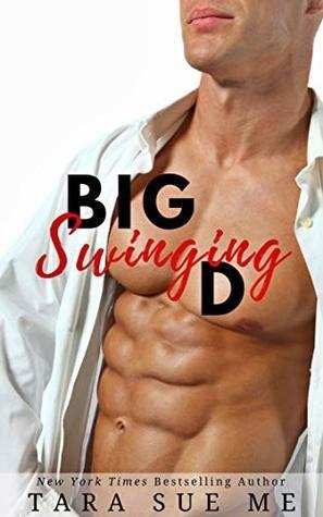 Big Swinging D by Tara Sue Me