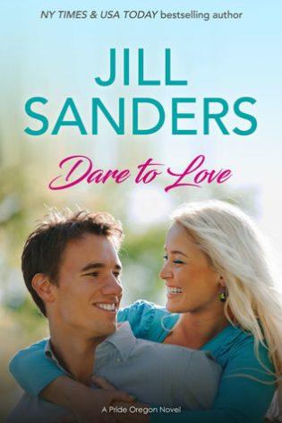 Dare to Love by Jill Sanders