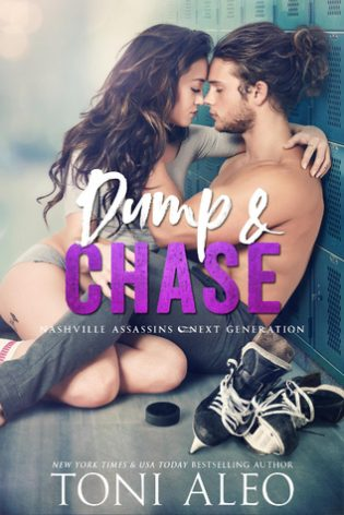 Dump and Chase by Toni Aleo