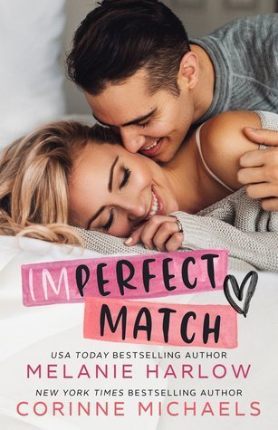 Imperfect Match by Corinne Michaels, Melanie Harlow