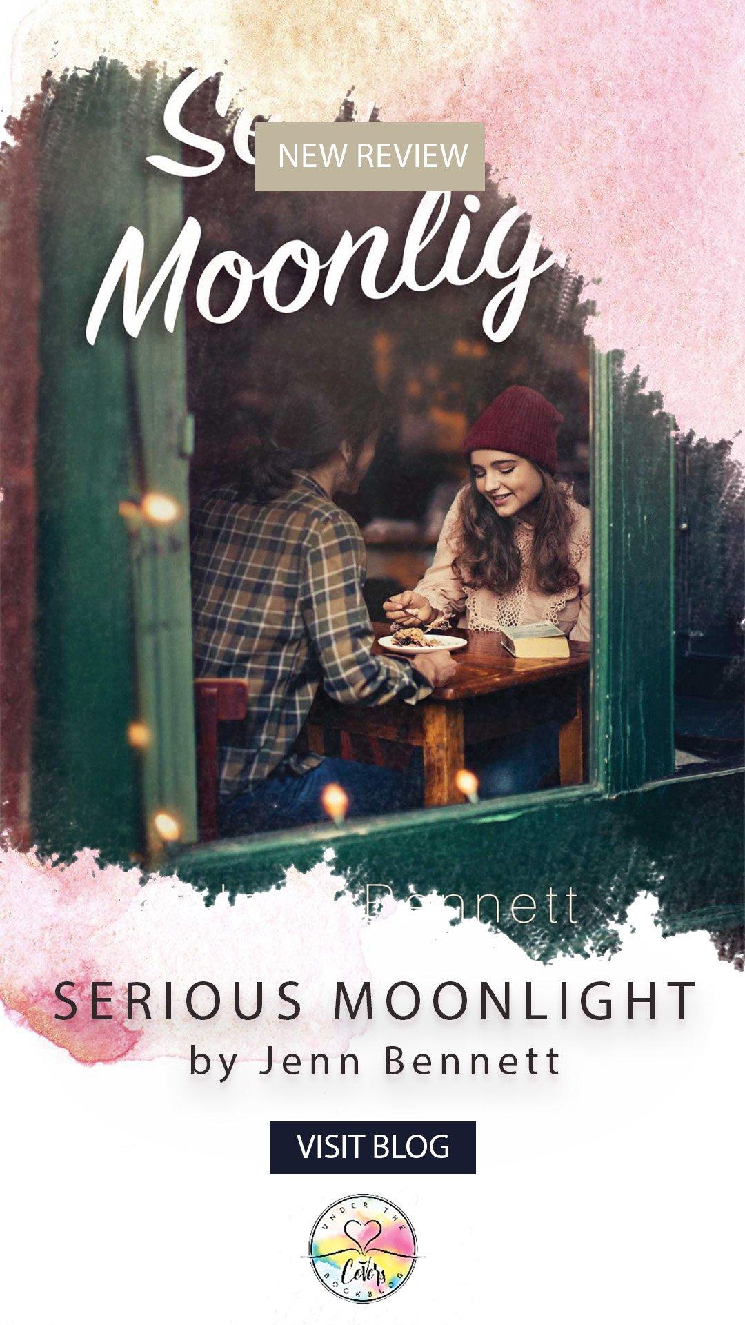 ARC Review: Serious Moonlight by Jenn Bennett