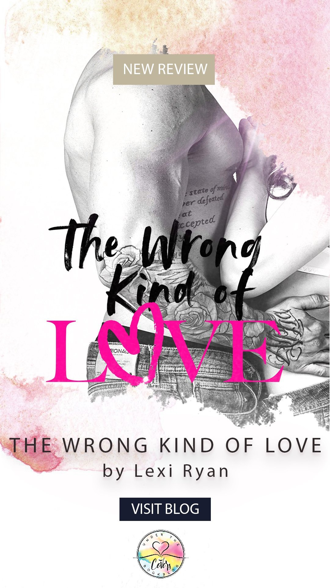 Review: The Wrong Kind of Love by Lexi Ryan