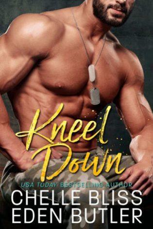Kneel Down by Chelle Bliss, Eden Butler