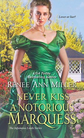 Never Kiss a Notorious Marquess by Renee Ann Miller