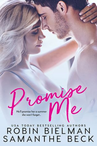 Promise Me by Robin Bielman, Samanthe Beck