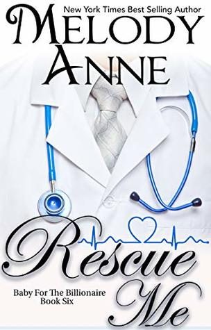 Rescue Me by Melody Anne