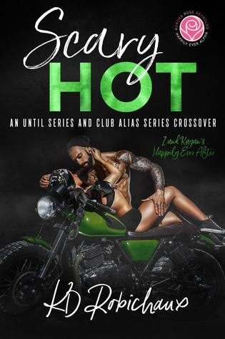 Scary Hot by K.D. Robichaux