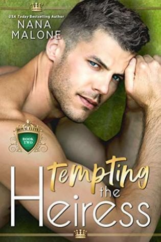 Tempting the Heiress by Nana Malone