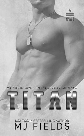 Titan by M.J. Fields