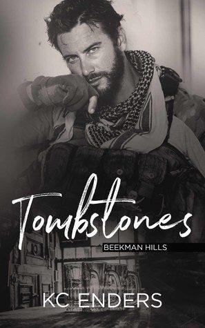 Tombstones by K.C. Enders
