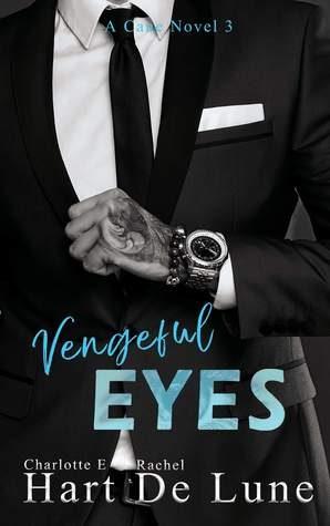Vengeful Eyes by Charlotte E. Hart, Rachel De Lune