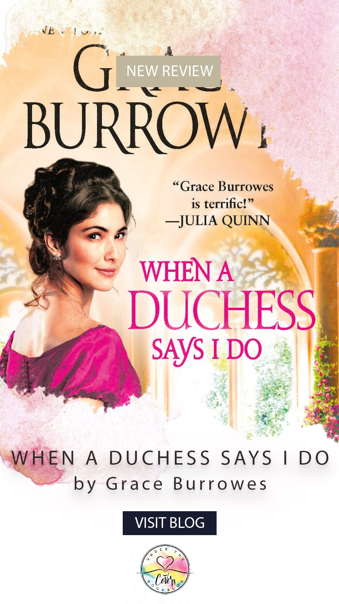 ARC Review: When a Duchess Says I Do by Grace Burrowes