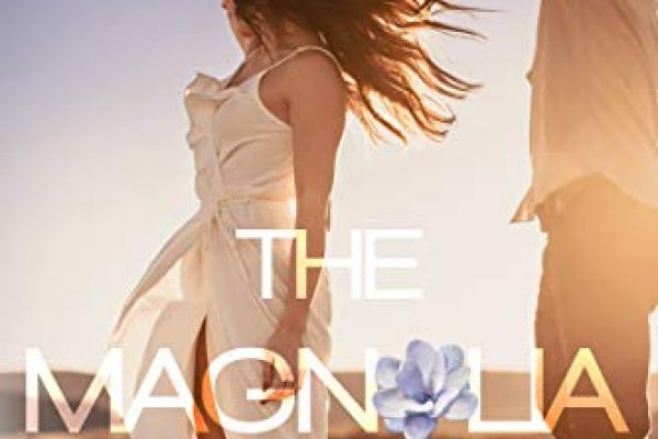 The Magnolia Chronicles: Adventures in Modern Dating by Kate Canterbary