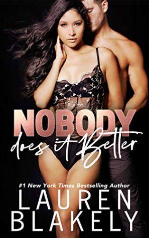 Nobody Does It Better by Lauren Blakely