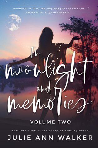 In Moonlight and Memories Vol 2 by Julie Ann Walker