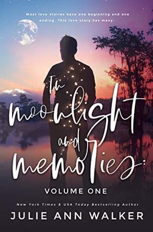 IN MOONLIGHT AND MEMORIES by Julie Ann Walker Sneak Peek!