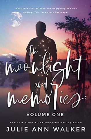 In Moonlight and Memories Vol 1 by Julie Ann Walker