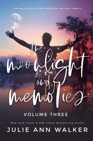 In Moonlight and Memories Vol 3 by Julie Ann Walker