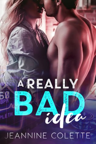 A Really Bad Idea by Jeannine Colette