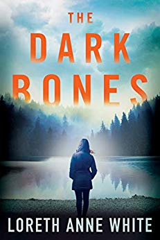 The Dark Bones by Loreth Anne White