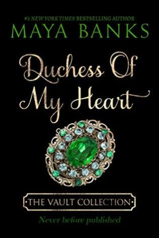 Duchess of My Heart by Maya Banks