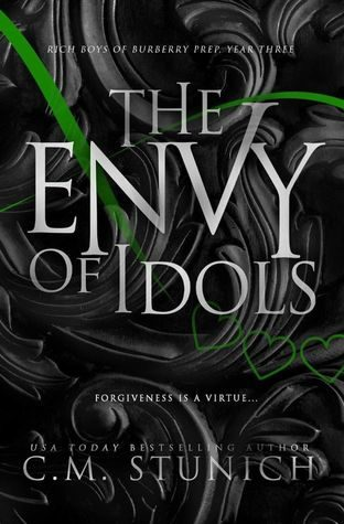 The Envy Of Idols by C.M. Stunich