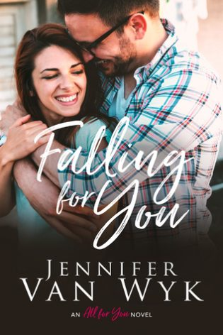 Falling For You by Jennifer Van Wyk