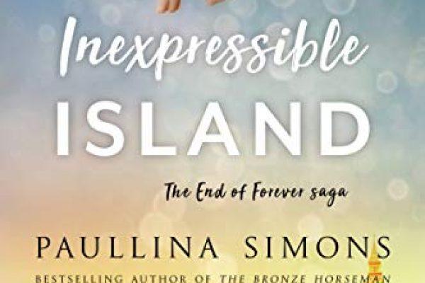 Inexpressible Island by Paullina Simons