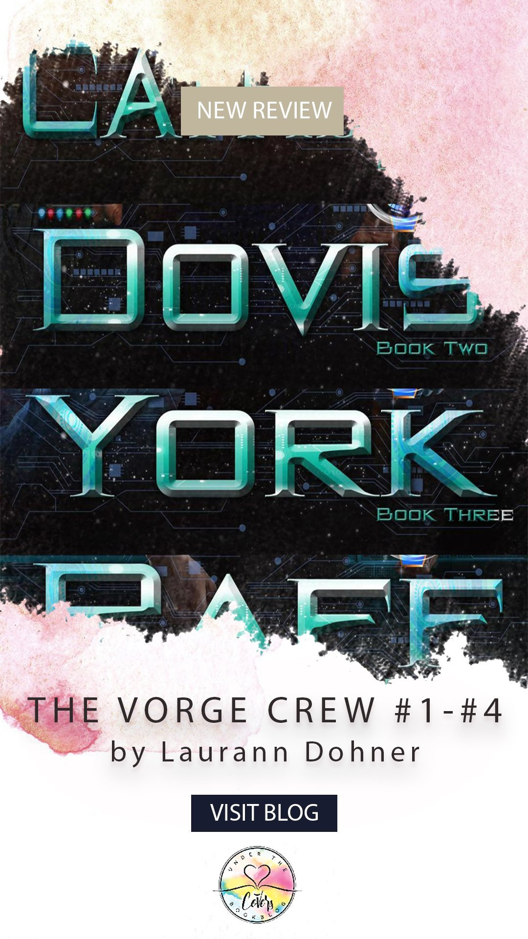 Review: The Vorge Crew #1-#4 by Laurann Dohner