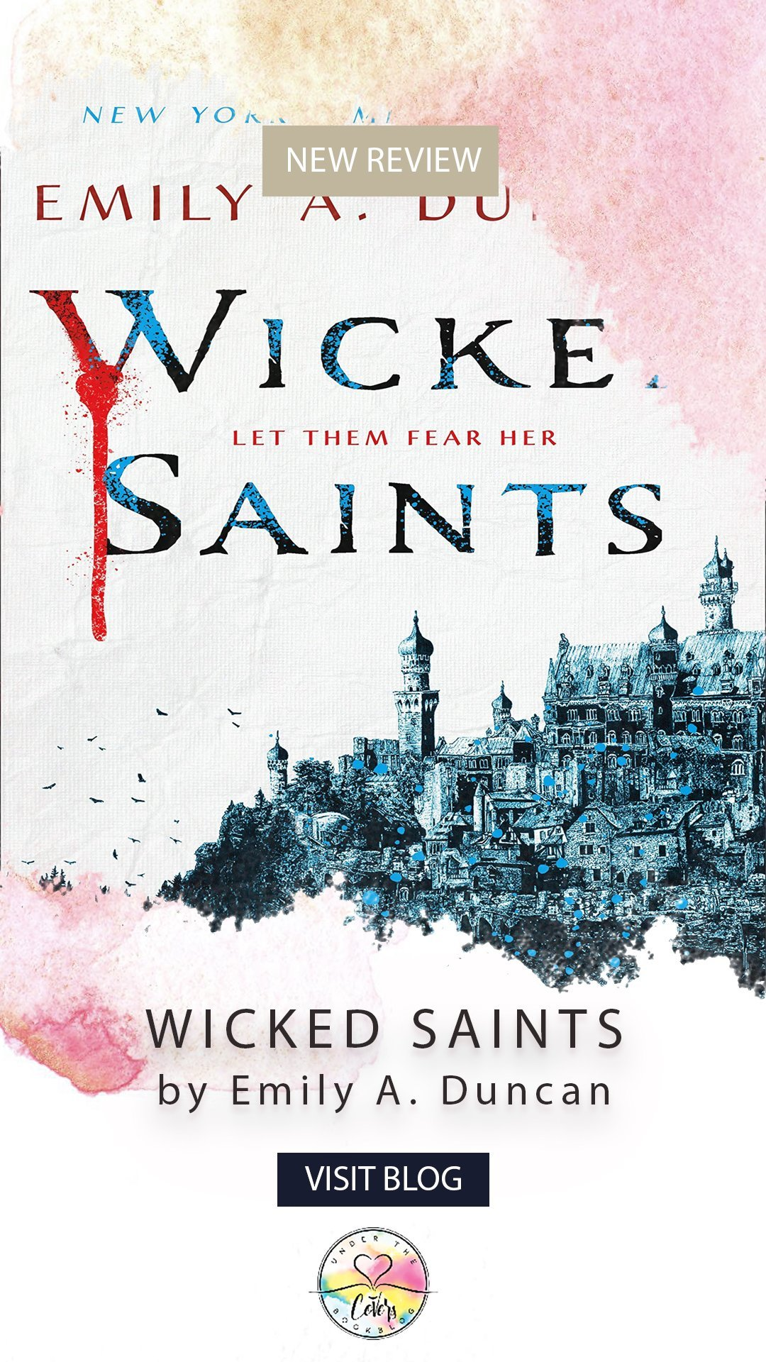 ARC Review: Wicked Saints by Emily A. Duncan