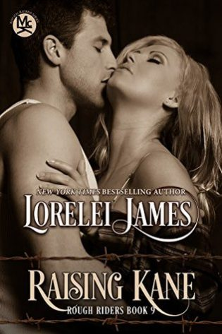 Raising Kane by Lorelei James