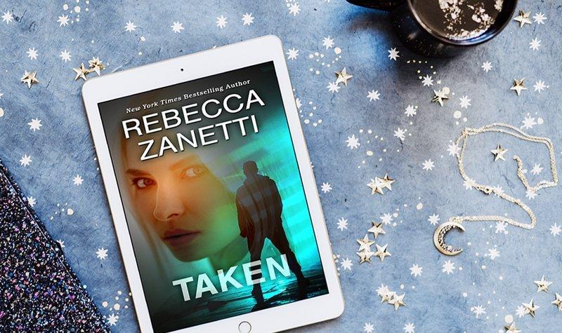 ARC Review: Taken by Rebecca Zanetti