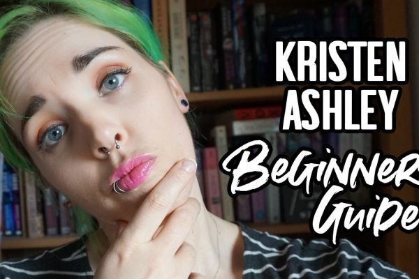 Kristen Ashley: A Beginners Guide