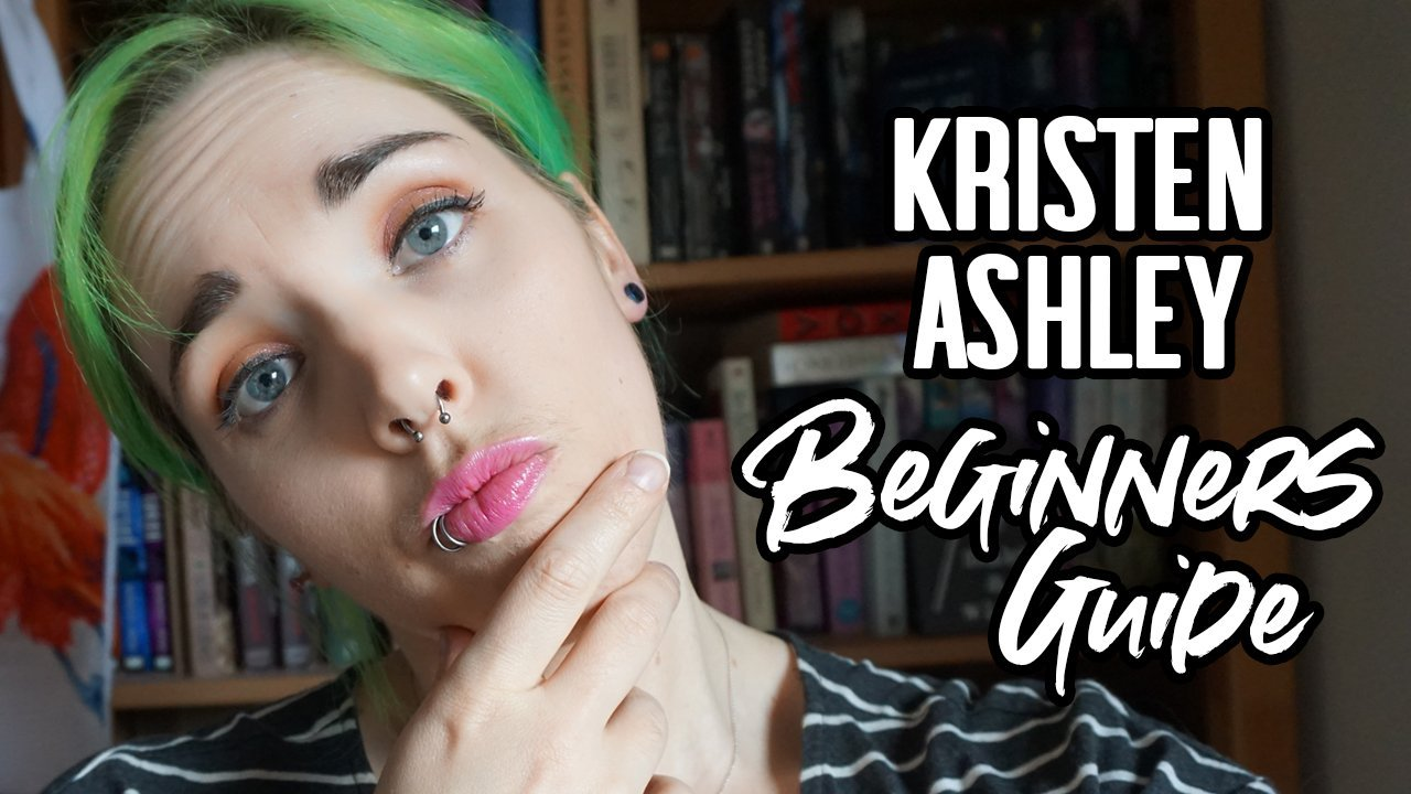 Kristen Ashley: A Beginners Guide